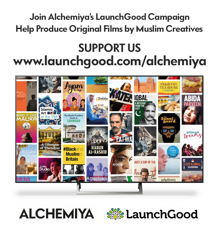 Alchemiya LaunchGood - We've built the Muslim Netflix